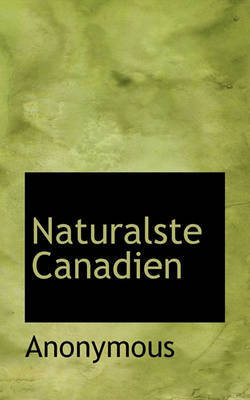 Naturalste Canadien by * Anonymous