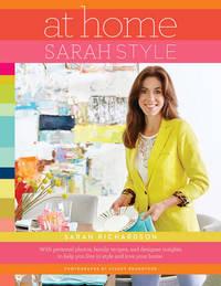 At Home: Sarah Style by Sarah Richardson