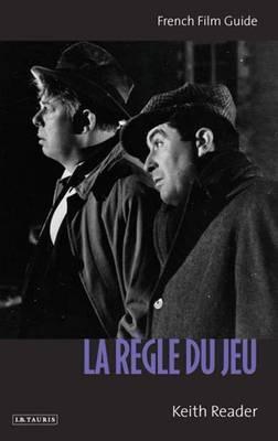 """La Regle Du Jeu"" by Keith Reader"