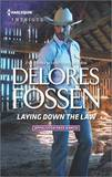 Laying Down the Law by Delores Fossen