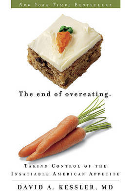 The End of Overeating by David A Kessler image