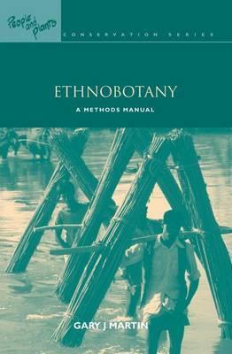 Ethnobotany by Gary J. Martin