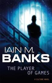 The Player of Games (Culture #2) by Iain M Banks