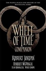 The Wheel of Time Companion by Robert Jordan