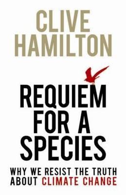 Requiem for a Species by Clive Hamilton image