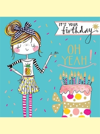Rachel Ellen: It's Your Birthday Oh Yeah - Greetings Card