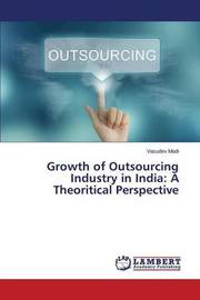 Growth of Outsourcing Industry in India by Modi Vasudev