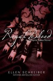 Royal Blood by Ellen Schreiber image