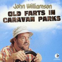 Old Farts In Caravan Parks by John Williamson image