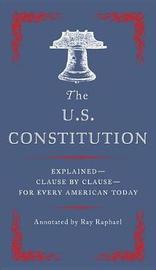 The U.S Constitution by Ray Raphael