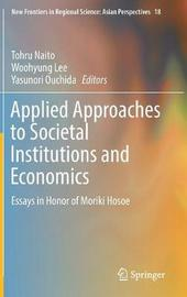 Applied Approaches to Societal Institutions and Economics image