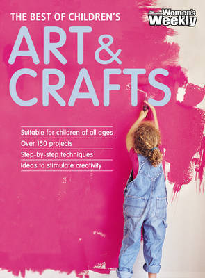 Best of Childrens Arts and Crafts