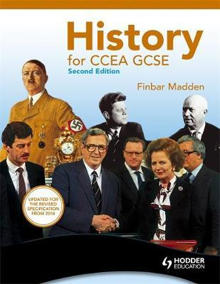 History for CCEA GCSE Second Edition by Finbar Madden image