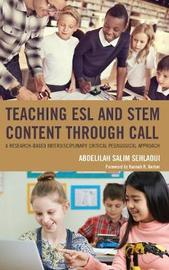 Teaching ESL and STEM Content through CALL by Abdelilah Salim Sehlaoui