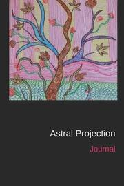 Astral Projection Journal by Jellyfish