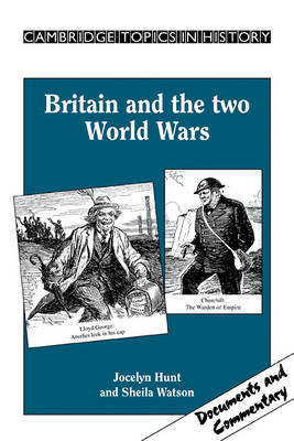 Britain and the Two World Wars by Jocelyn Hunt image