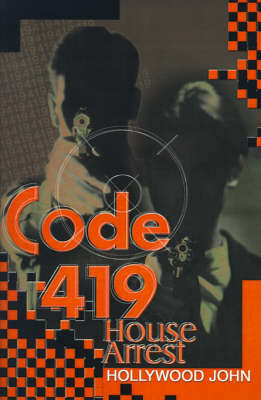 Code 419: House Arrest by Hollywood John image