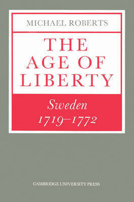 The Age of Liberty by Michael Roberts