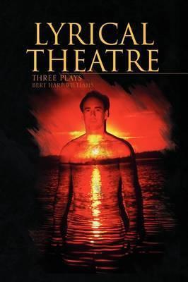 Lyrical Theatre by Bert Hart Williams