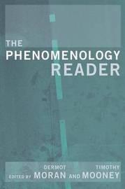 The Phenomenology Reader by Tim Mooney image