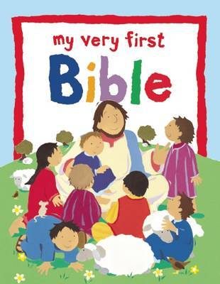 My Very First Bible by Lois Rock image
