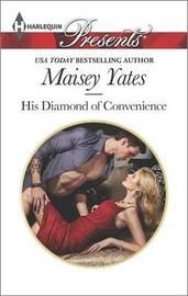 His Diamond of Convenience by Maisey Yates