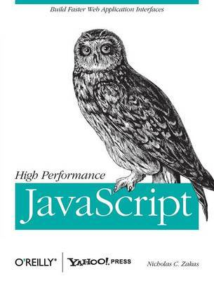 High Performance JavaScript by Nicholas C Zakas