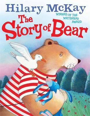 The Story of Bear by Hilary McKay