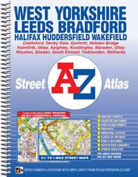 West Yorkshire Street Atlas by Geographers A-Z Map Co Ltd