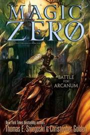 Battle for Arcanum by Thomas E Sniegoski