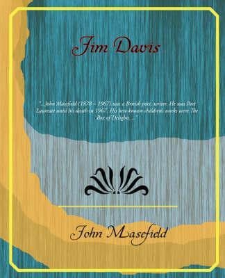 Jim Davis by John Masefield