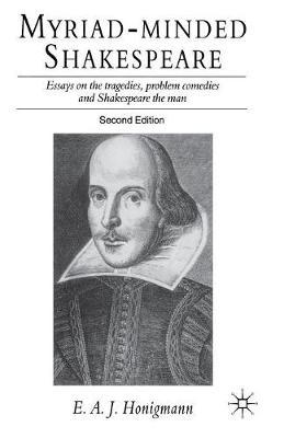 Myriad-minded Shakespeare by E Honigmann