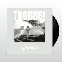 Trobbb! (2LP) by Kutmah image