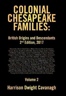 Colonial Chesapeake Families by Harrison Dwight Cavanagh