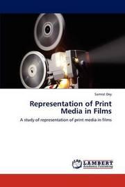 Representation of Print Media in Films by Samrat Dey