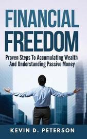 Financial Freedom by Kevin D Peterson image