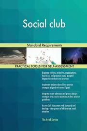 Social Club Standard Requirements by Gerardus Blokdyk image
