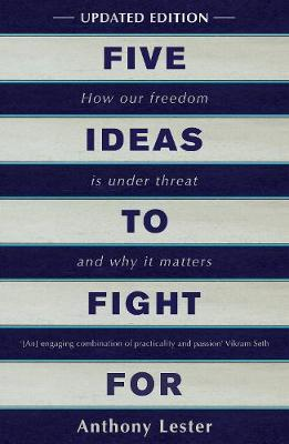 Five Ideas to Fight For by Anthony Lester