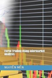 Forex Trading Using Intermarket Analysis by NguyỄn MẾn image