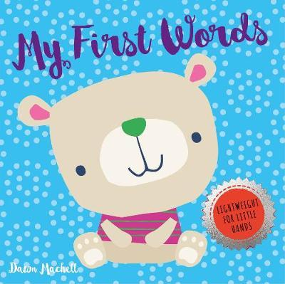 My First Words by Nick Ackland