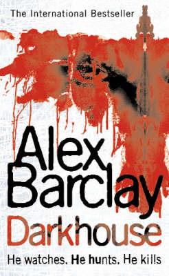 Darkhouse by Alex Barclay image