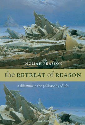 The Retreat of Reason by Ingmar Persson image