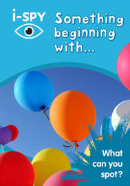 i-SPY Something Beginning With by I Spy