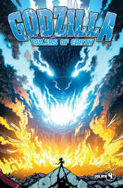 Godzilla: Rulers of Earth Volume 4 by Chris Mowry