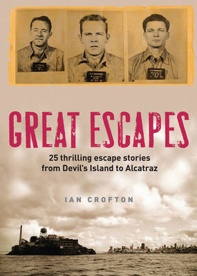 Great Escapes by Ian Crofton image