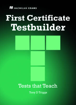 First Certificate Testbuilder With Key by Tony D.Triggs