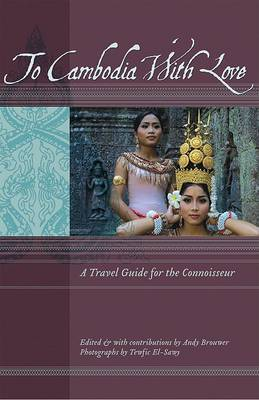 To Cambodia with Love by Twefic El-Sawy