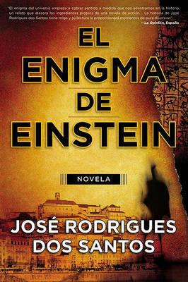 El Enigma de Einstein by Jose Rodrigues Dos Santos