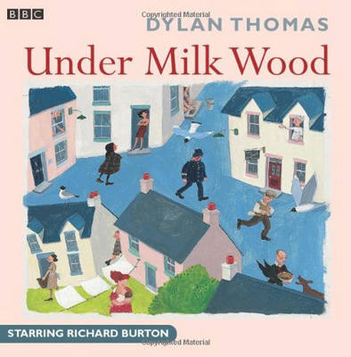 Under Milk Wood by Dylan Thomas image
