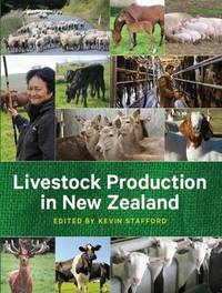 Livestock Production in New Zealand by Kevin Stafford